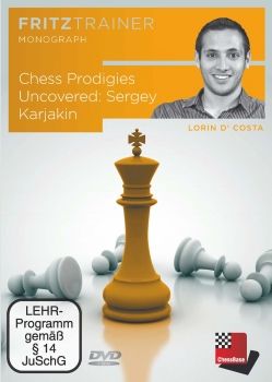 Lorin Da Costa: Chess Prodigies Uncovered: Sergey Karjakin