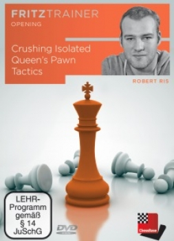 Crushing Isolated Queen's Pawn Tactics von  Robert Ris