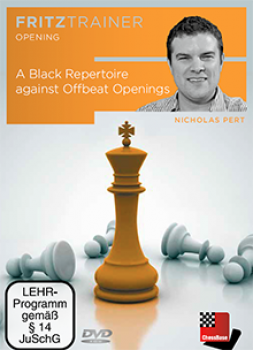 A Black Repertoire against Offbeat Openings von  Nicholas Pert